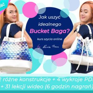 267 zł-Kurs szycia Bucket Bagów