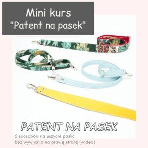Patent na pasek – mini kurs, 6 sposobów na uszycie paska bez wywijania na prawa stronę.