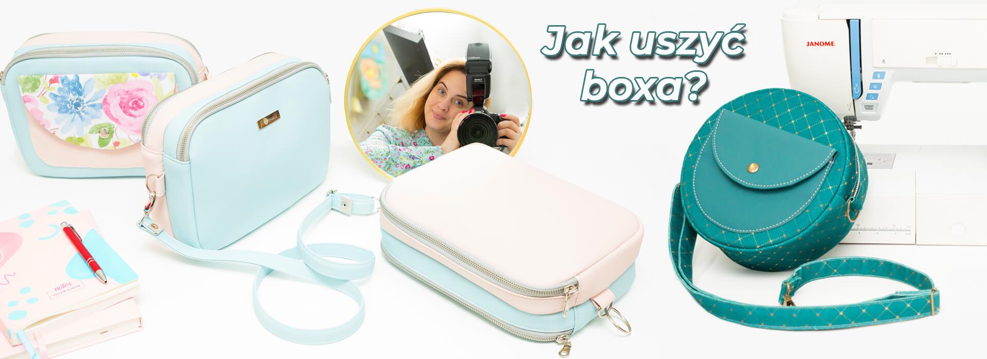 Jak uszyć torebkę typu box? Okrągłą, prostokątną… A może box dwukomorowy DOUBLE BOX? Wszystko o szyciu torebek typu box.