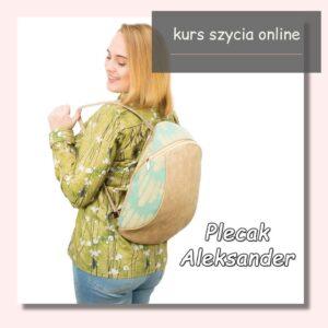 Jak uszyć plecak, model Aleksander? Kurs szycia online.