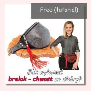 Jak wykonać brelok – chwost (do torebki, nerki, plecaka) ze skóry naturalnej? Darmowy tutorial.