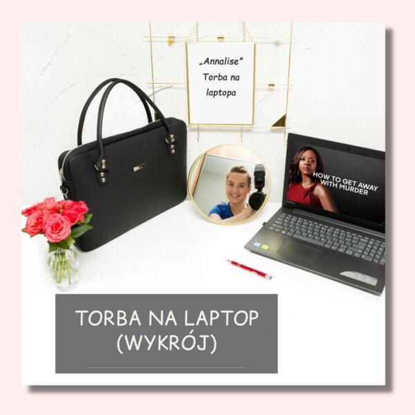 Torby inspirowane serialami - jak uszyć torbę na laptopa, tutorial, wykrój Annalise Keating