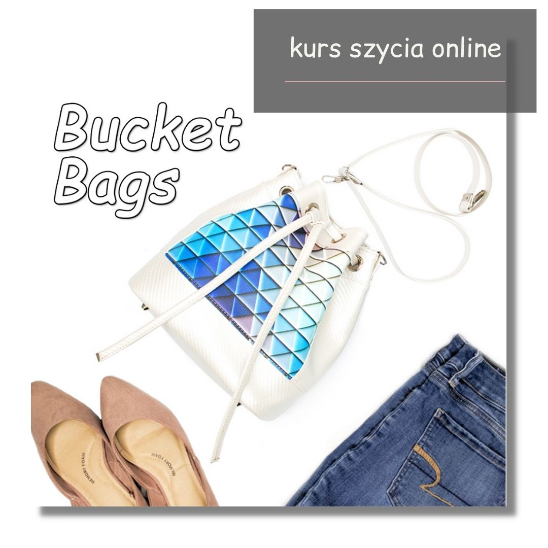 jak uszyć idealny bucket bag kurs szycia online