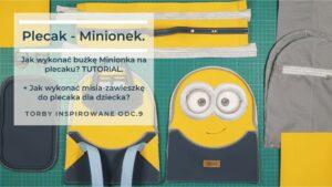 Read more about the article Jak uszyć plecak – Minionka? Jak zrobić zawieszkę w kształcie misia (BOB + TED) TUTORIAL. Torby inspirowane odc. #9